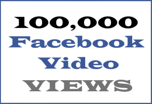 100K Facebook Video VIEWS